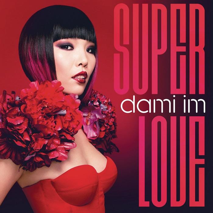 Dami Im – Super Love