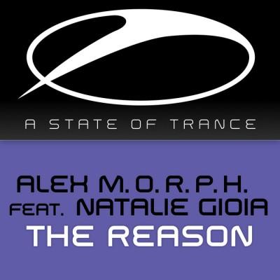 Alex M.O.R.P.H. Feat. Natalie Gioia – The Reason