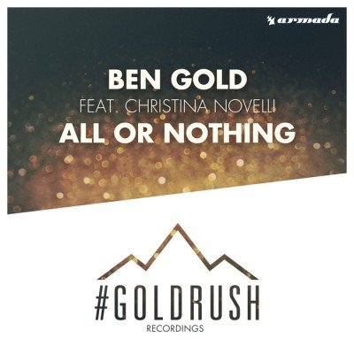 Ben Gold Feat. Christina Novelli – All Or Nothing