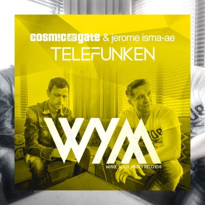 Cosmic Gate And Jerome Isma-Ae – Telefunken