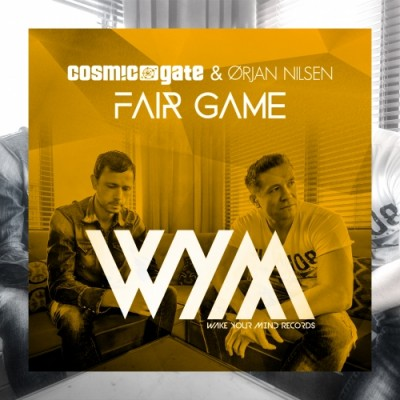 Cosmic Gate And Ørjan Nilsen – Fair Game