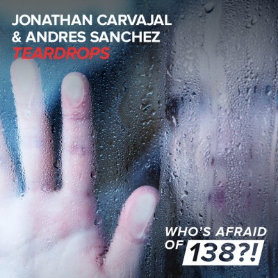 Jonathan Carvajal And Andres Sanchez – Teardrops