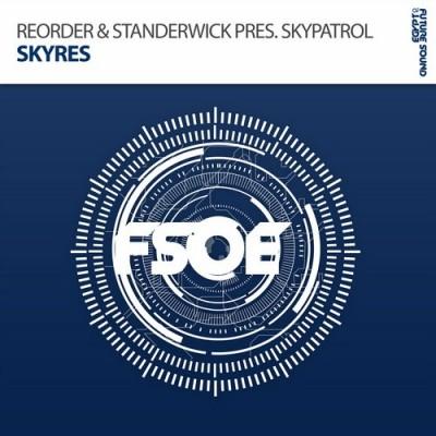 ReOrder And Standerwick Presents SkyPatrol – Skyres