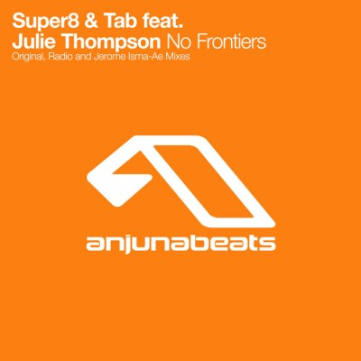 Super8 And Tab Feat. Julie Thompson – No Frontiers