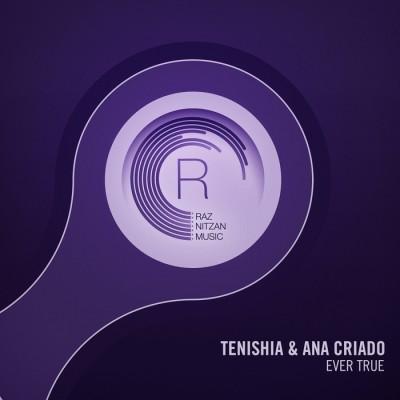 Tenishia And Ana Criado – Ever True