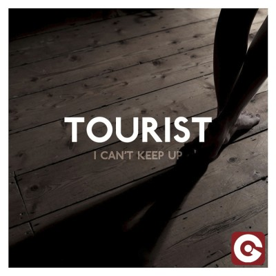 Tourist Feat. Will Heard – I Can't Keep Up