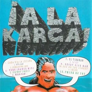 ¡A La Karga! 1995 Choco Music Divucsa