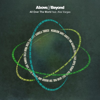 Above And Beyond Feat. Alex Vargas – All Over The World