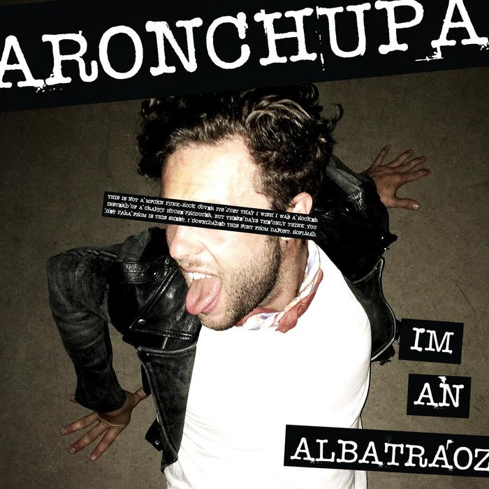 Aronchupa – I'm An Albatraoz