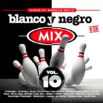Blanco Y Negro Mix Vol. 10 2015