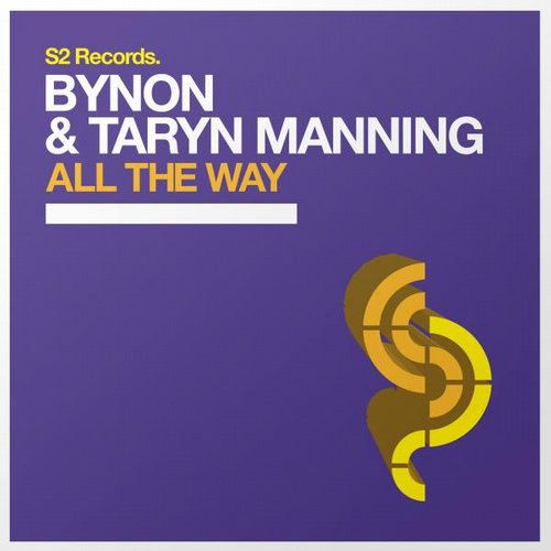 Bynon And Taryn Manning – All The Way