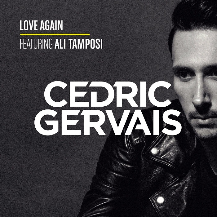 Cedric Gervais Feat. Ali Tamposi – Love Again