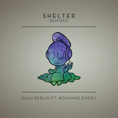Dash Berlin Feat. Roxanne Emery – Shelter