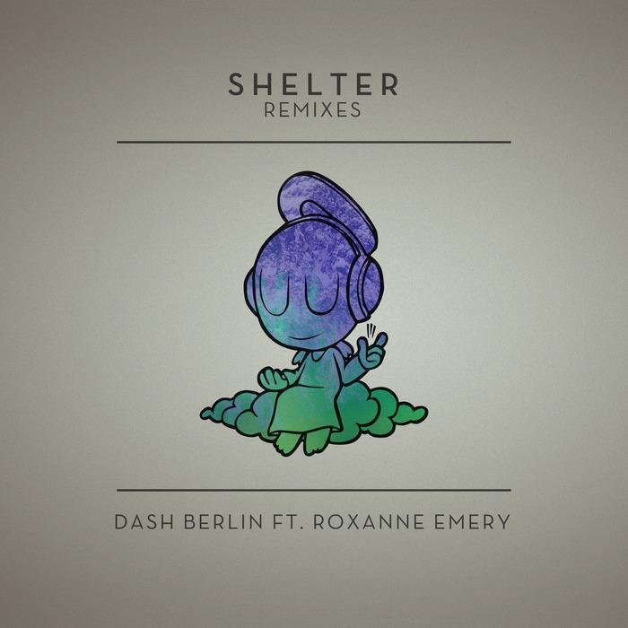 Dash Berlin Feat. Roxanne Emery – Shelter
