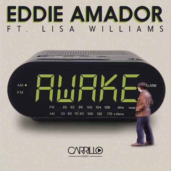 Eddie Amador Feat. Lisa Williams – Awake