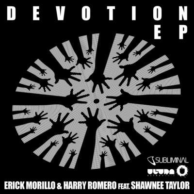 Erick Morillo And Harry Romero Feat. Shawnee Taylor – Devotion