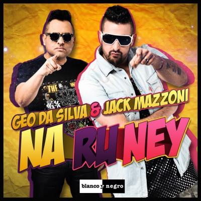 Geo Da Silva And Jack Mazzoni – Na Ru Ney