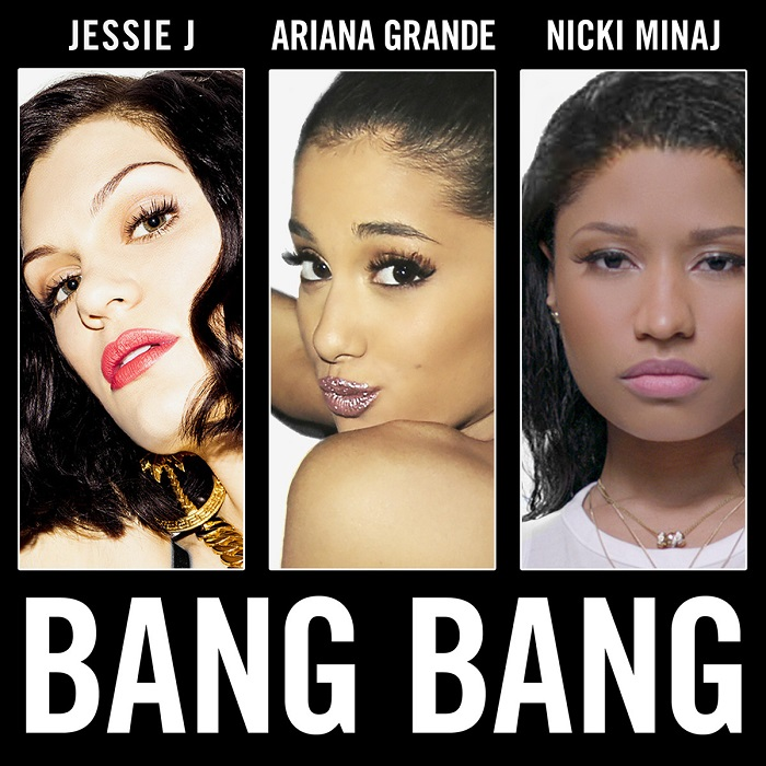 Jessie J, Ariana Grande And Nicki Minaj – Bang Bang