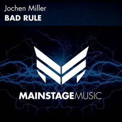 Jochen Miller – Bad Rule
