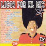 Locos Por El Mix 2 Max Music 1995
