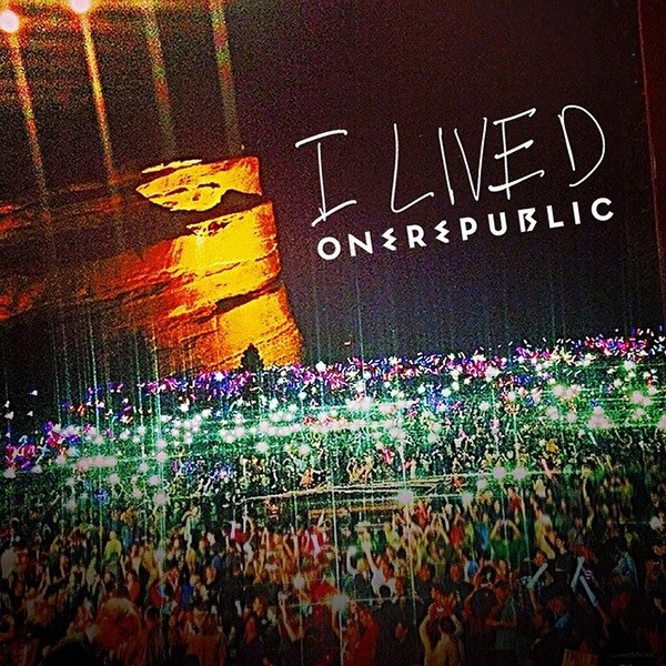 OneRepublic – I Lived