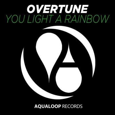 Overtune – You Light A Rainbow