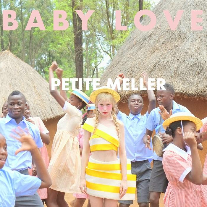 Petite Meller – Baby Love