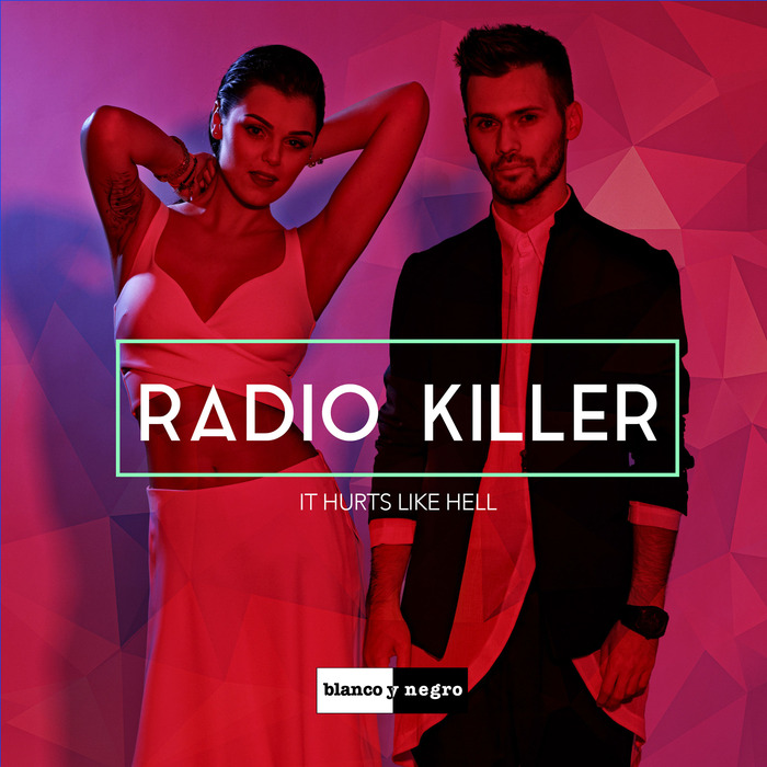 Radio Killer – It Hurts Like Hell