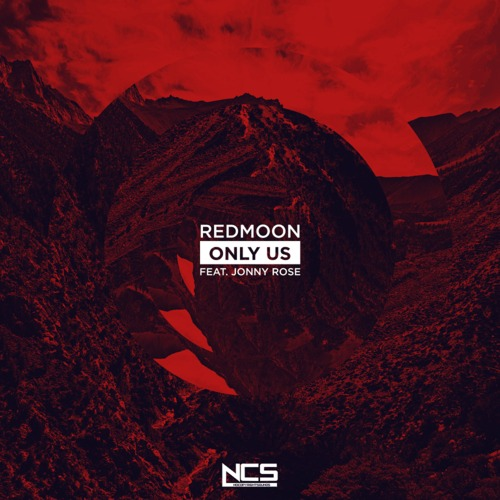 Redmoon Feat. Jonny Rose – Only Us