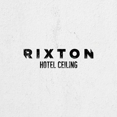 Rixton – Hotel Ceiling