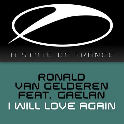 Ronald Van Gelderen Feat. Gaelan – I Will Love Again