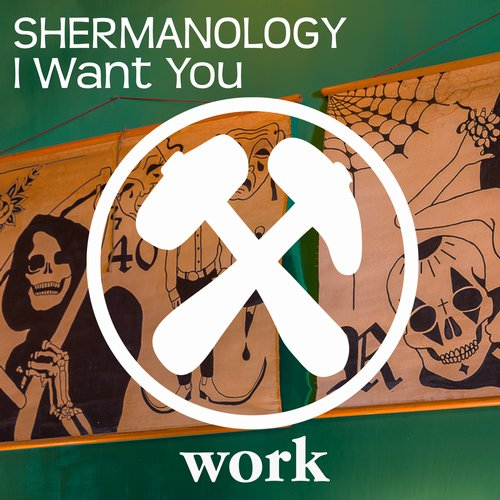 Shermanology – I Want You