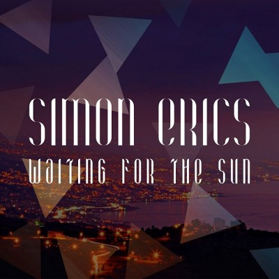 Simon Erics – Waiting For The Sun