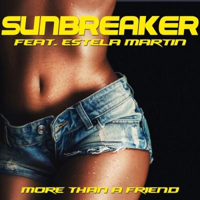 Sunbreaker Feat. Estela Martin – More Than A Friend