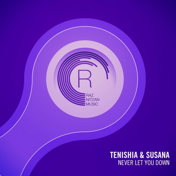 Tenishia And Susana – Never Let You Down