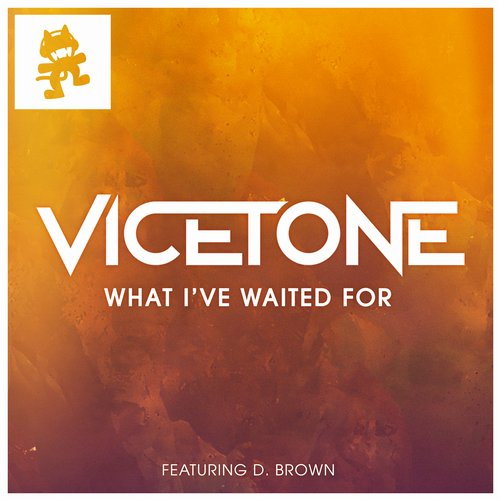 Vicetone Feat. D. Brown – What I've Waited For