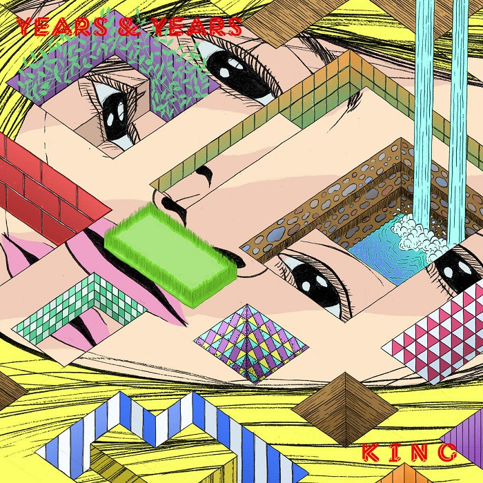 Years And Years – King