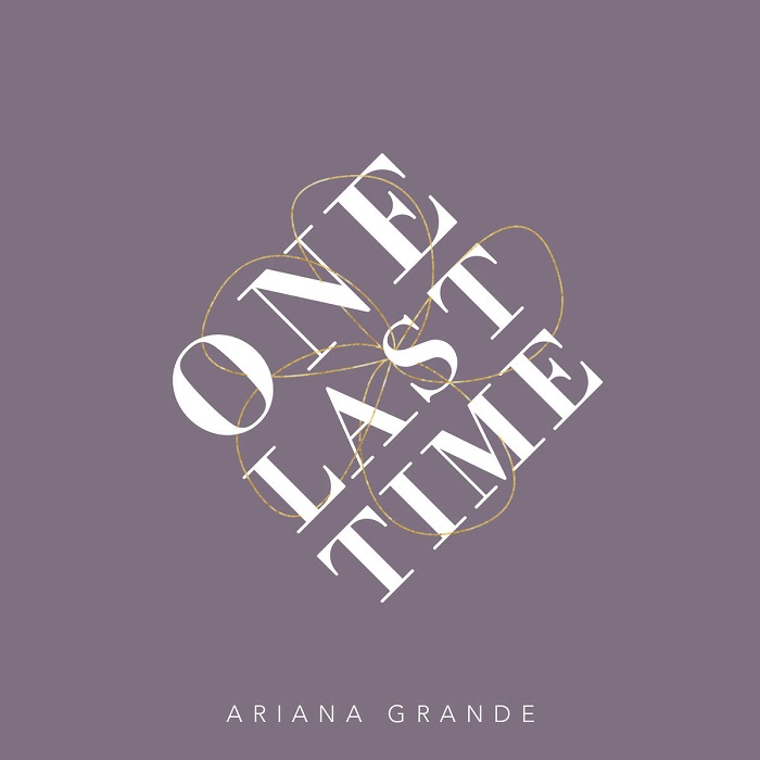 Ariana Grande – One Last Time