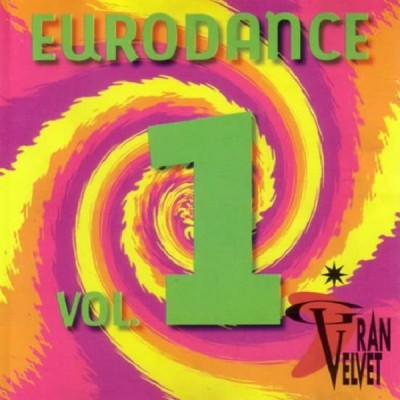 Gran Velvet – Eurodance Vol. 1