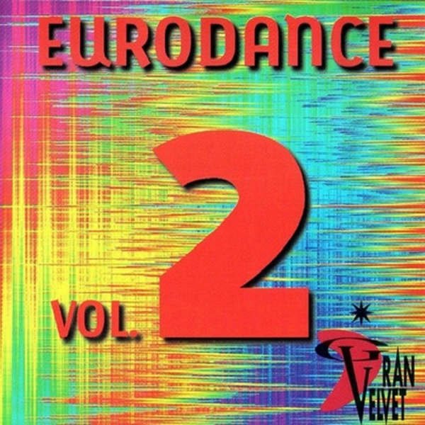 Gran Velvet – Eurodance Vol. 2