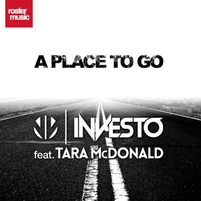 Investo Feat. Tara McDonald – A Place To Go