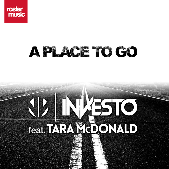 Investo Feat. Tara McDonald – A Place To Go