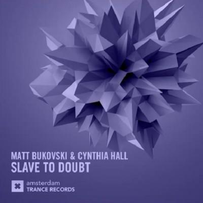 Matt Bukovski And Cynthia Hall – Slave To Doubt