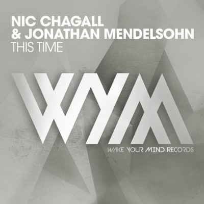 Nic Chagall Feat. Jonathan Mendelsohn – This Time