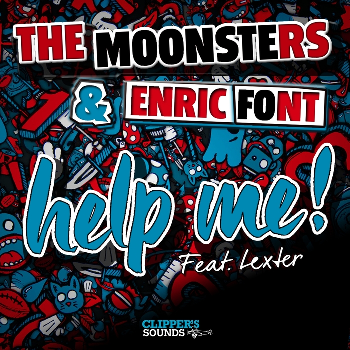 The Moonsters And Enric Font Feat. Lexter – Help Me!