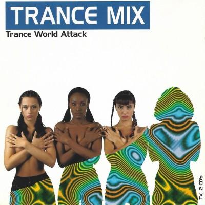 Trance Mix – Trance World Attack