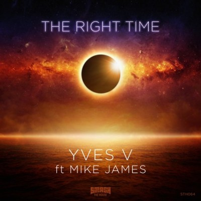 Yves V Feat. Mike James – The Right Time