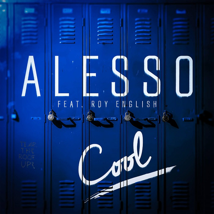 Alesso Feat. Roy English – Cool