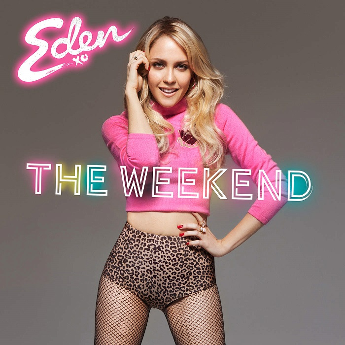 Eden Xo – The Weekend