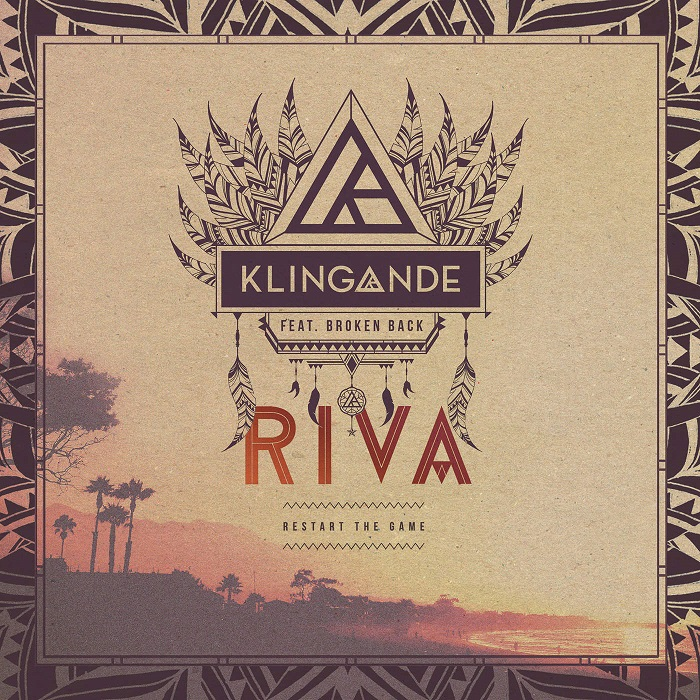 Klingande Feat. Broken Back – Riva [Restart The Game]